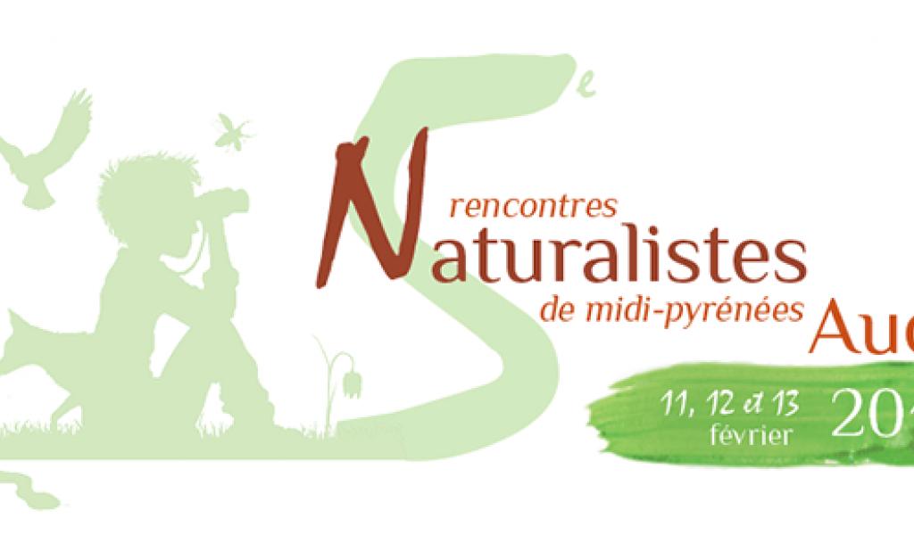 5ème Rencontres Naturalistes en Midi-Pyrénées